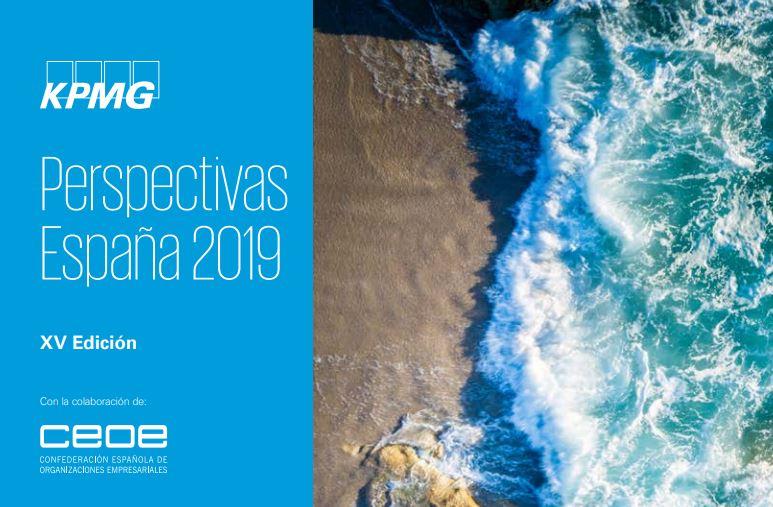 Informe KPMG-CEOE Perspectivas España 2019 XV Ed.