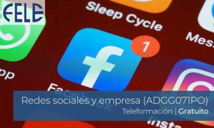 Redes sociales y empresa (ADGG071PO) | Inicio 1 Febrero